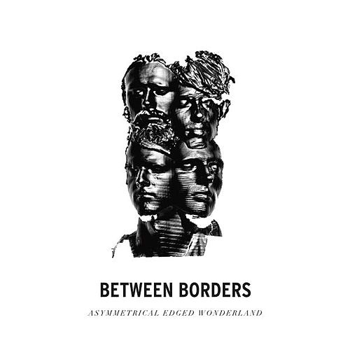 Play & Download Asymmetrical Edged Wonderland by Between Borders | Napster