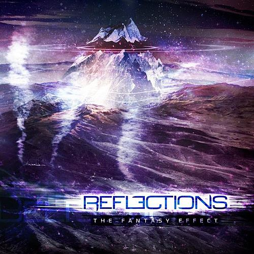 Play & Download The Fantasy Effect by Reflections | Napster
