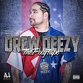 Play & Download The Poly Tape by Drew Deezy | Napster