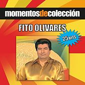 Play & Download Momentos de Coleccion by Fito Olivares | Napster