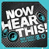 Play & Download Now Hear This! 8.0 by Various Artists | Napster