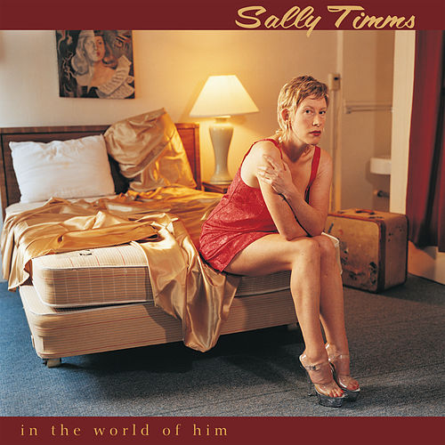 Play & Download In The World Of Him by Sally Timms | Napster