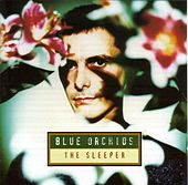 Play & Download The Sleeper by Blue Orchids | Napster