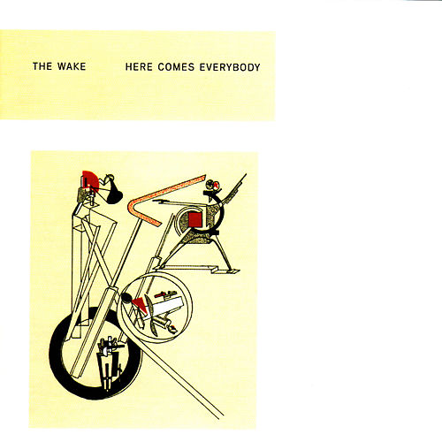 Here Comes Everybody + Singles by The Wake