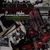 Platters of Splatter by Exhumed