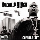 Guerilla City by Guerilla Black