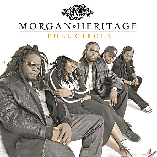 Full Circle by Morgan Heritage