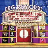 Play & Download Show Stoppers, Too! by Various Artists | Napster