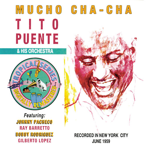 Play & Download Mucho Cha-Cha (BMG Latin) by Tito Puente | Napster
