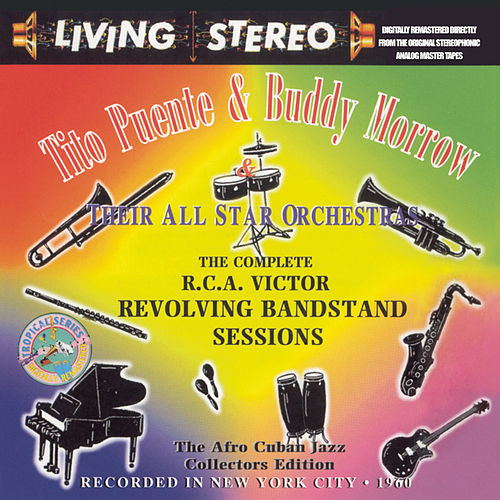 Play & Download The Complete RCA Victor Revolving Bandstand Sessions by Tito Puente | Napster