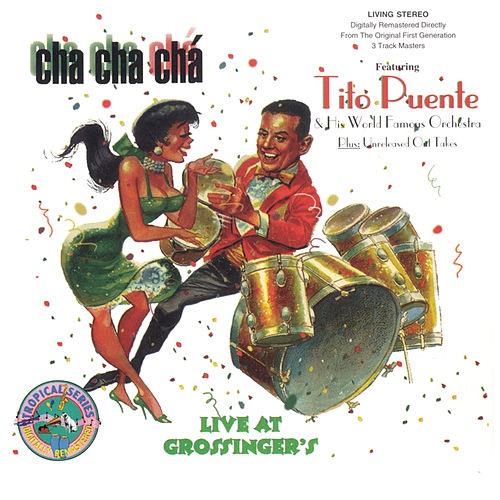Cha Cha Ch?Live at Grossinger's by Tito Puente
