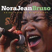 Play & Download Going Back to Mississippi by Nora Jean Bruso | Napster