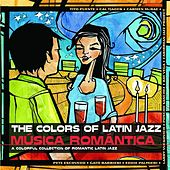 Play & Download Colors of Latin Jazz: M?sica Rom?ica by Various Artists | Napster