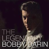 Play & Download The Legendary Bobby Darin by Bobby Darin | Napster
