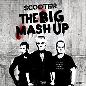 The Big Mash Up von Scooter