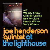Joe Henderson Quintet At The Lighthouse by Joe Henderson