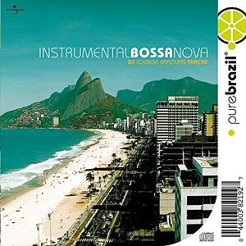 Play & Download Pure Brazil: Instrumental Bossa Nova by Various Artists | Napster