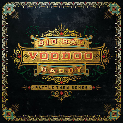 Play & Download Rattle Them Bones by Big Bad Voodoo Daddy | Napster