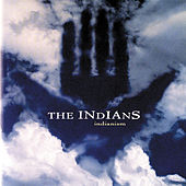 Play & Download Indianism by The Indians | Napster