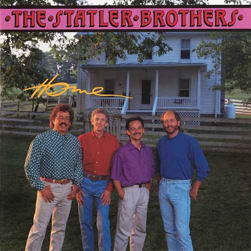 Play & Download Home by The Statler Brothers | Napster