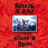 Play & Download Lo Pior Del Estuche De Peluche by Botellita De Jerez | Napster