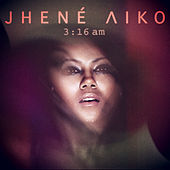 Play & Download 3:16am by Jhené Aiko | Napster