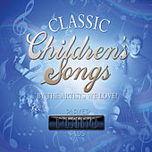 Play & Download Childrens Classics from Artists We Love by Various Artists | Napster