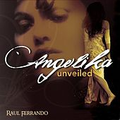 Angelika Unveiled by Raul Ferrando
