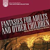 Capstone Collection: The McLean Mix: Fantasies for Adults and Other Children by Various Artists