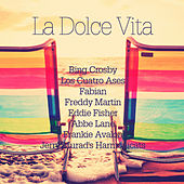 Play & Download La Dolce Vita (Remastered) by Various Artists | Napster