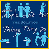 Play & Download People and the Things They Do by The Solution | Napster
