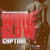 Play & Download Wine Slow by Gyptian | Napster