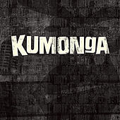 Kumonga by Kumonga