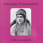 Play & Download Lebendige Vergangenheit - Göta Ljungberg by Göta Ljungberg | Napster