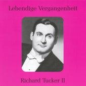 Lebendige Vergangenheit - Richard Tucker (Vol.2) by Various Artists
