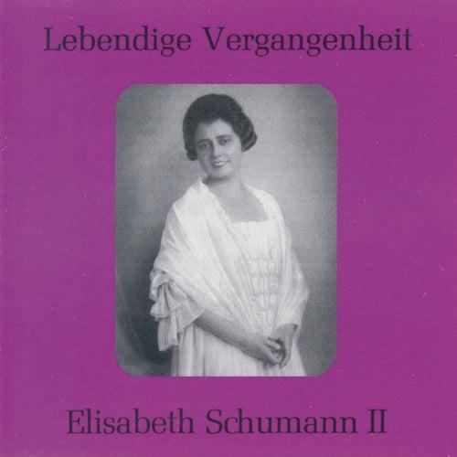 Lebendige Vergangenheit - Elisabeth Schumann (Vol.2) by Elisabeth Schumann