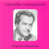 Play & Download Lebendige Vergangenheit - Leopold Simoneau by Leopold Simoneau | Napster