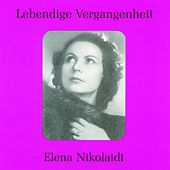 Play & Download Lebendige Vergangenheit - Elena Nikolaidi by Various Artists | Napster