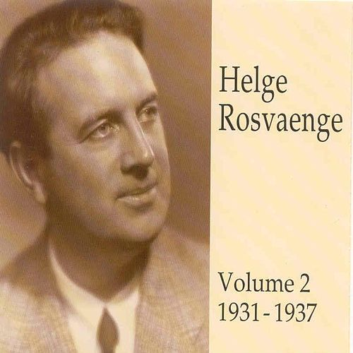 Play & Download Helge Rosvaenge (Vol.2) by Various Artists | Napster