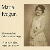 Maria Ivogün - The Complete Odeon Recordings - 17 unpublished it by Various Artists