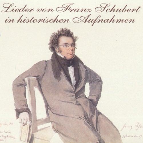 Play & Download Lieder von Franz Schubert in historischen Aufnahmen by Various Artists | Napster