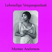 Play & Download Lebendige Vergangenheit - Marian Anderson by Various Artists | Napster