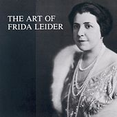The Art of Frida Leider by Frida Leider