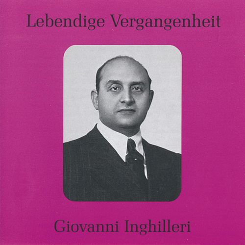 Lebendige Vergangenheit - Giovanni Inghilleri by Various Artists