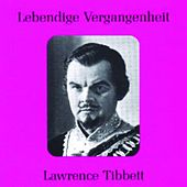 Play & Download Lebendige Vergangenheit - Lawrence Tibbett by Lawrence Tibbett | Napster
