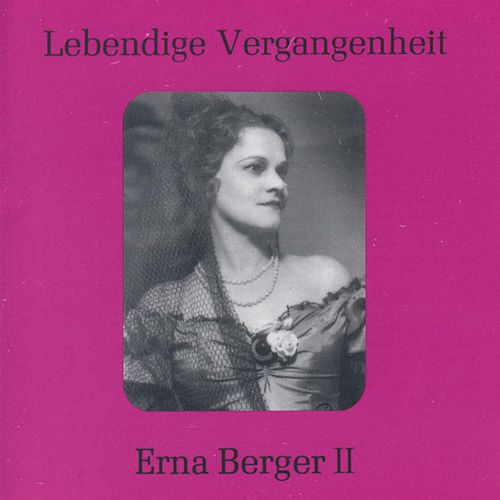Lebendige Vergangenheit - Erna Berger (Vol.2) by Various Artists