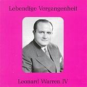 Play & Download Lebendige Vergangenheit - Leonard Warren (Vol.4) by Various Artists | Napster