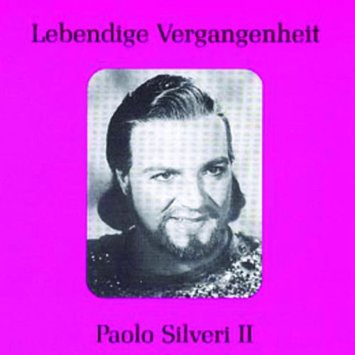 Lebendige Vergangenheit - Paolo Silveri (Vol.2) by Various Artists