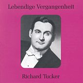 Lebendige Vergangenheit - Richard Tucker by Various Artists