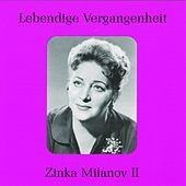Play & Download Lebendige Vergangenheit - Zinka Milanov (Vol.2) by Various Artists | Napster